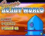 Super Bobby World